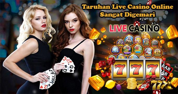 Alasan Taruhan Live Casino Online Sangat Digemari