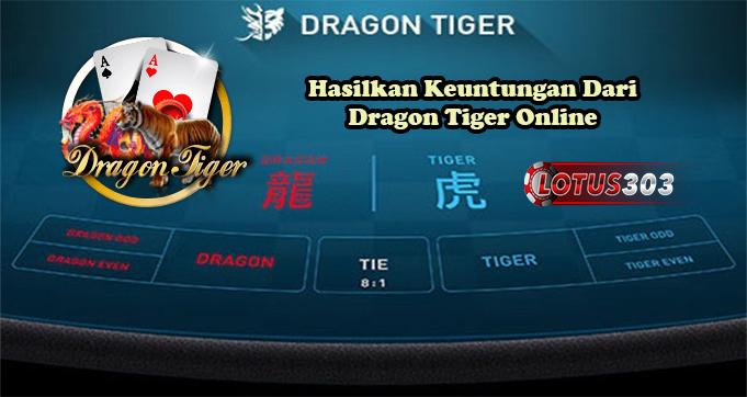 Hasilkan Keuntungan Dari Dragon Tiger Online